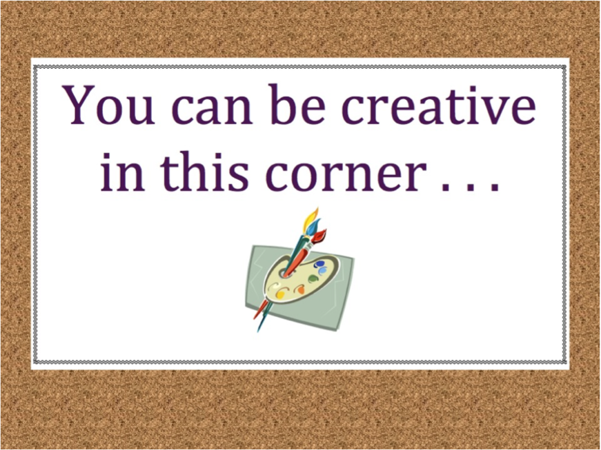 Let's get creativity out of the corners!